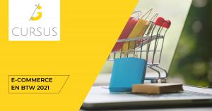 Cursus E-commerce en btw 2021